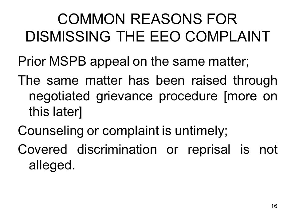 COMMON REASONS FOR DISMISSING THE EEO COMPLAINT