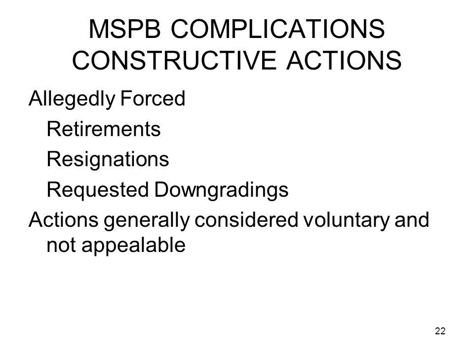 MSPB COMPLICATIONS CONSTRUCTIVE ACTIONS