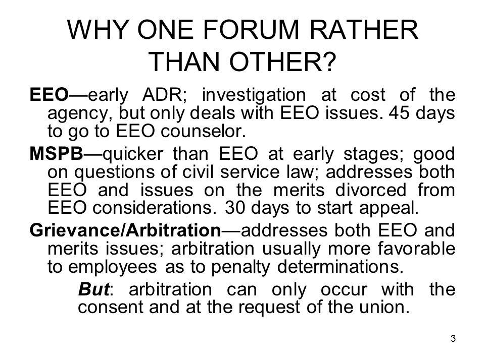 WHY ONE FORUM RATHER THAN OTHER