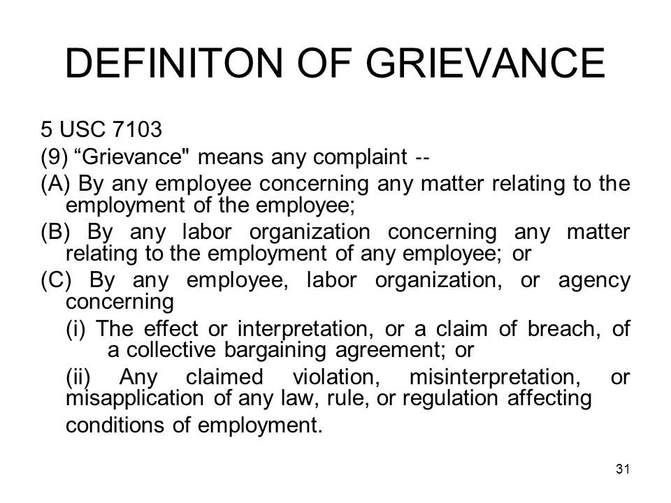 DEFINITON OF GRIEVANCE