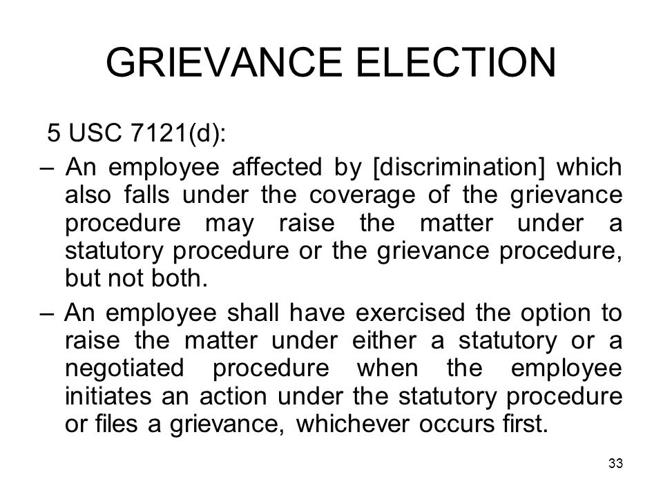 GRIEVANCE ELECTION 5 USC 7121(d):