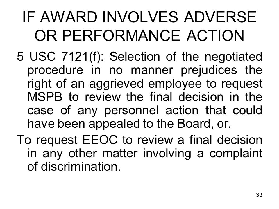 IF AWARD INVOLVES ADVERSE OR PERFORMANCE ACTION