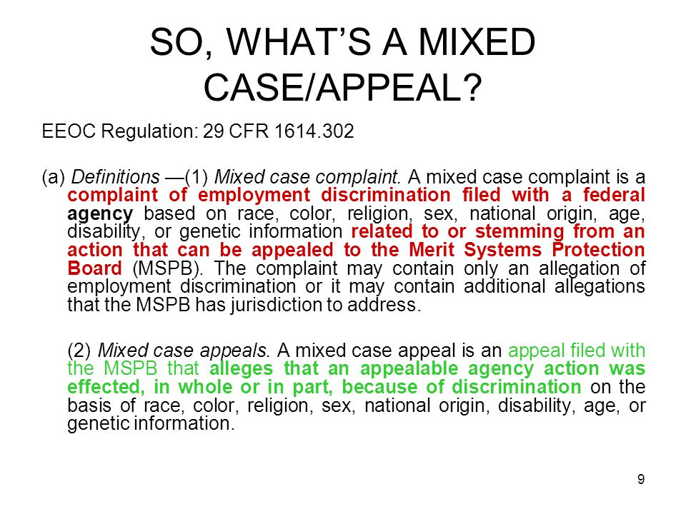 SO, WHAT'S A MIXED CASE/APPEAL