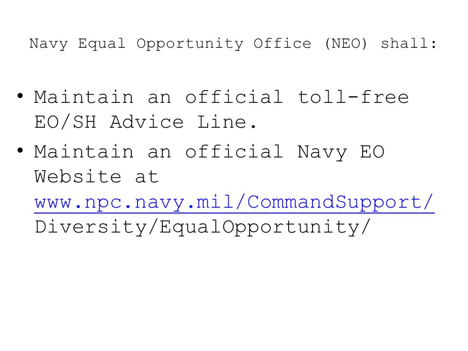 Navy Equal Opportunity Office (NEO) shall:
