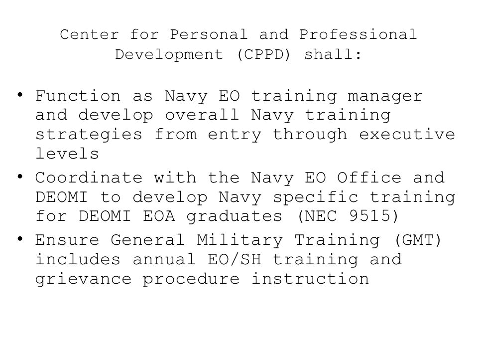 Center for Personal and Professional Development (CPPD) shall: