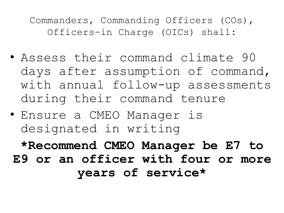Ensure a CMEO Manager is designated in writing