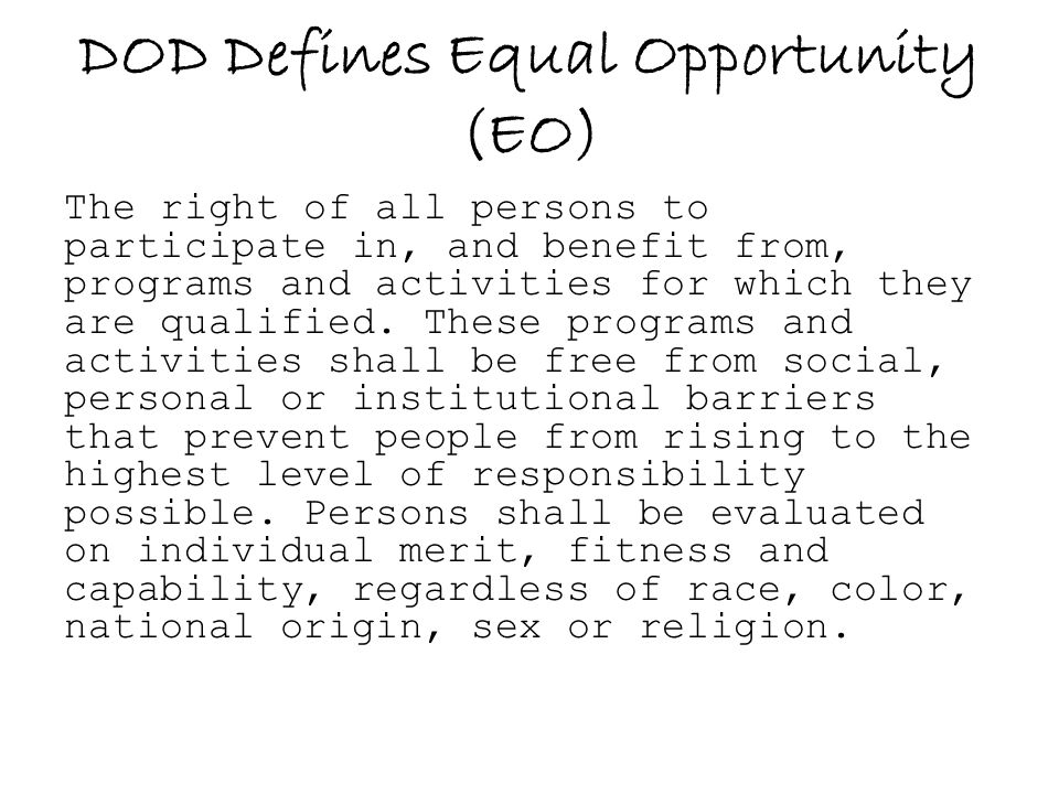 DOD Defines Equal Opportunity (EO)