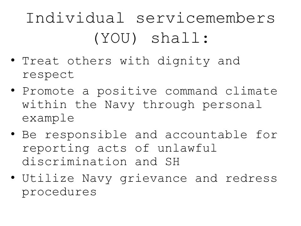 Individual servicemembers (YOU) shall: