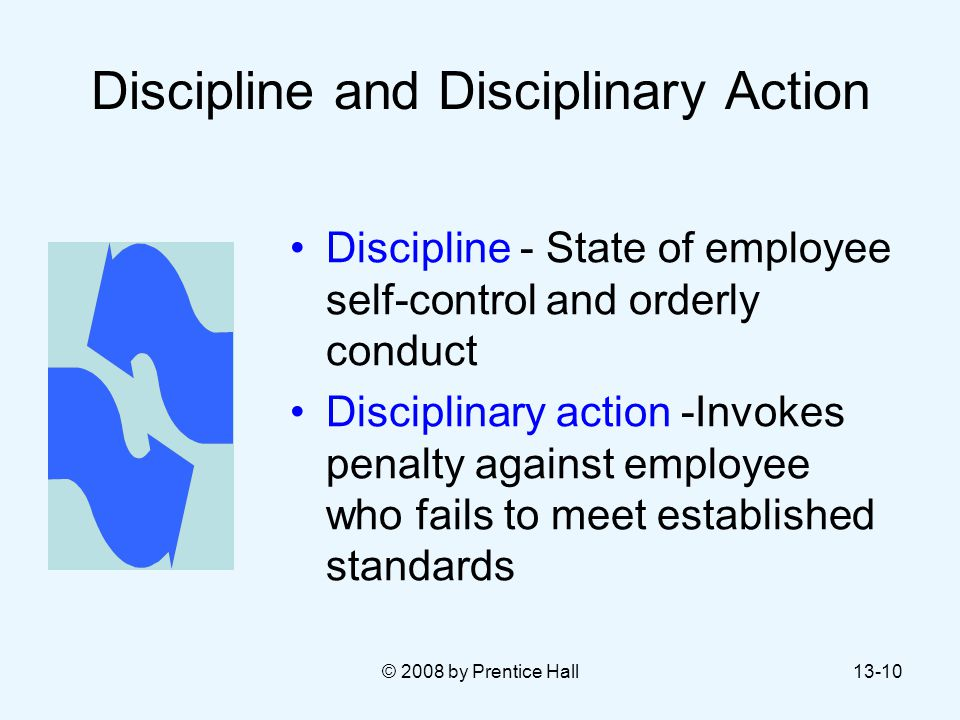 Discipline and Disciplinary Action
