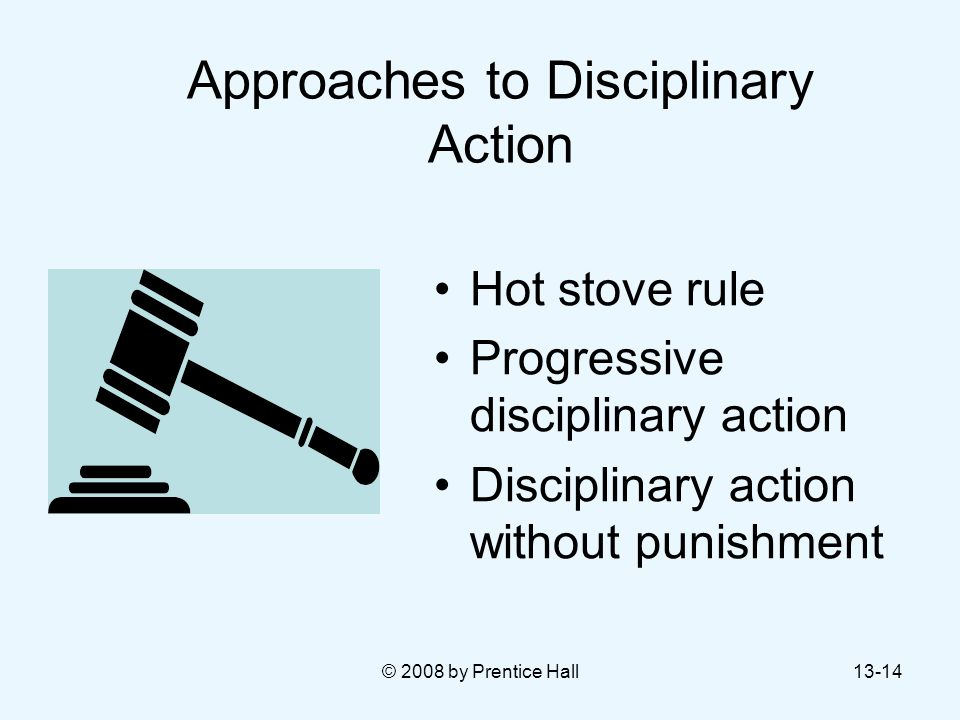 Approaches to Disciplinary Action