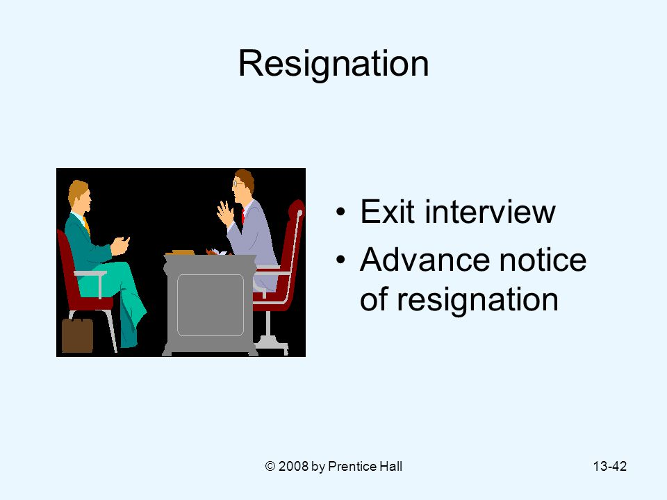 Resignation Exit interview Advance notice of resignation