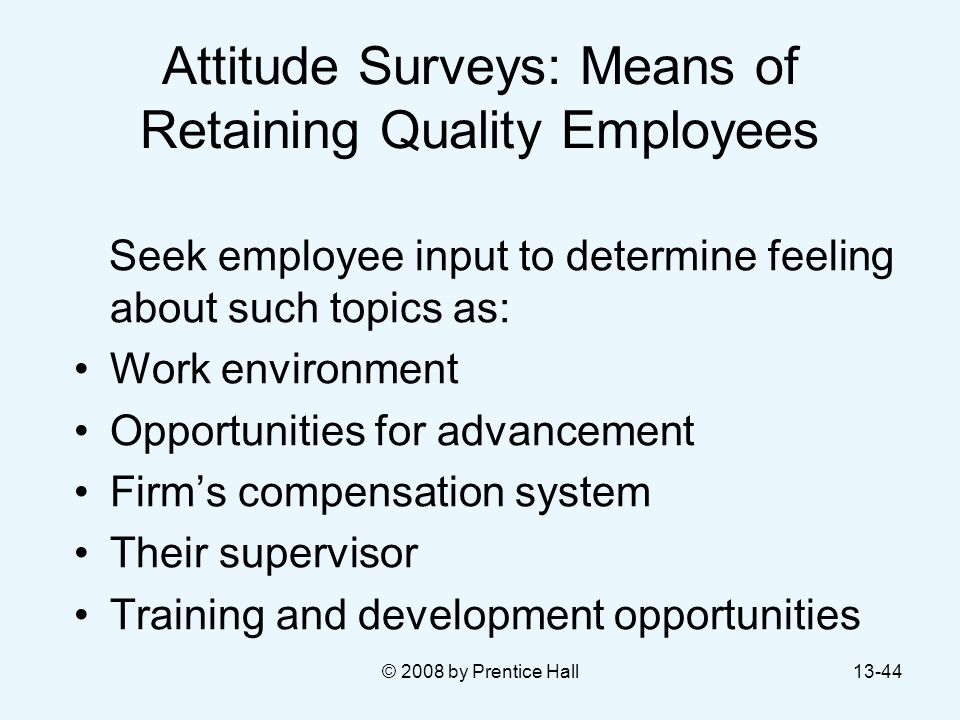Attitude Surveys: Means of Retaining Quality Employees