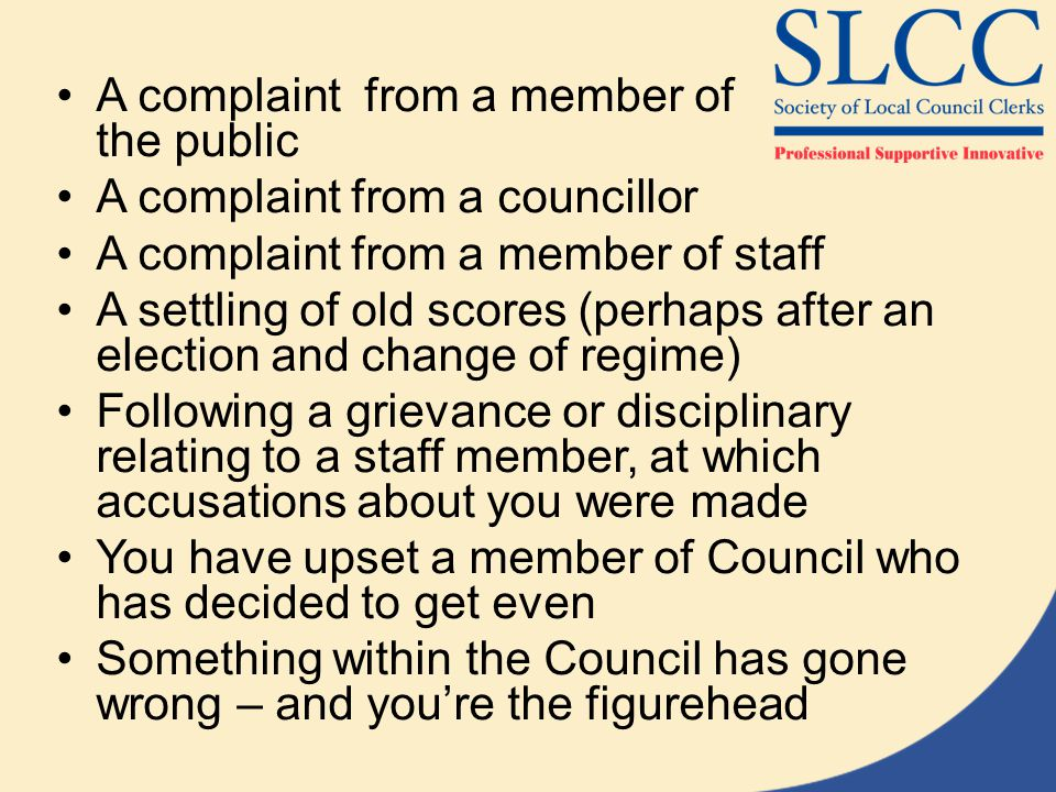 A complaint from a member of the public