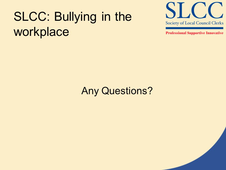 SLCC: Bullying in the workplace