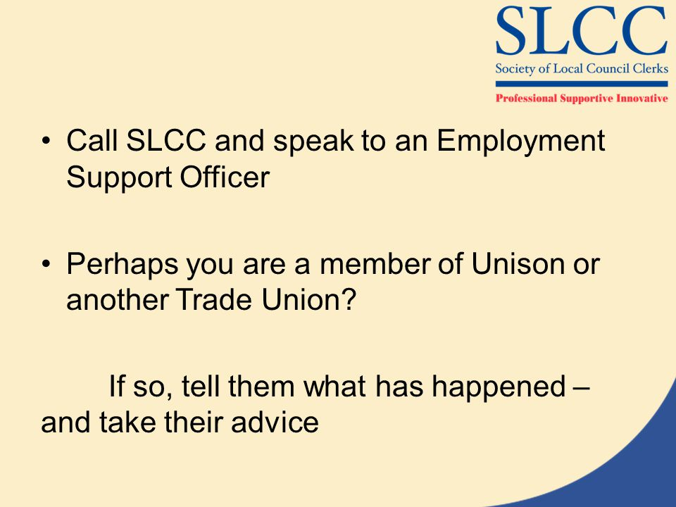 Call SLCC and speak to an Employment Support Officer
