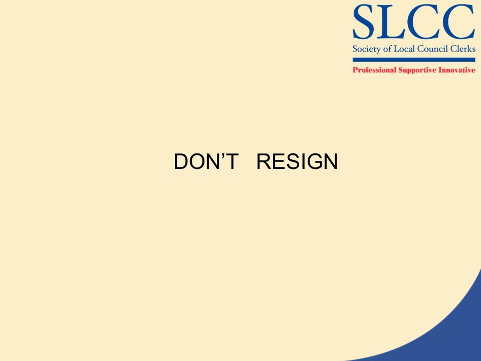 DON'T RESIGN