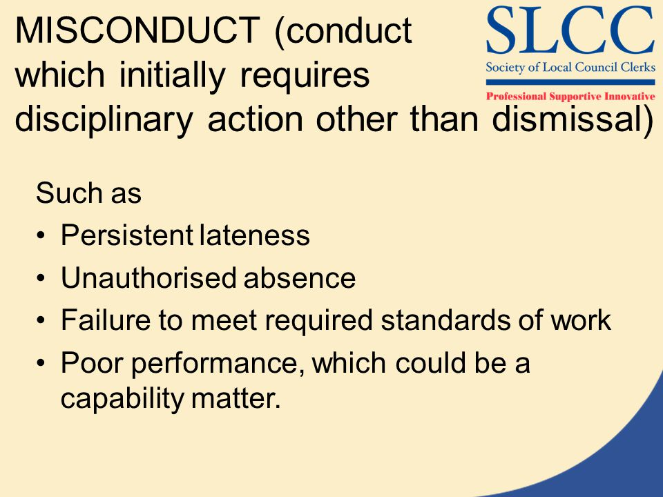 MISCONDUCT (conduct which initially requires disciplinary action other than dismissal)