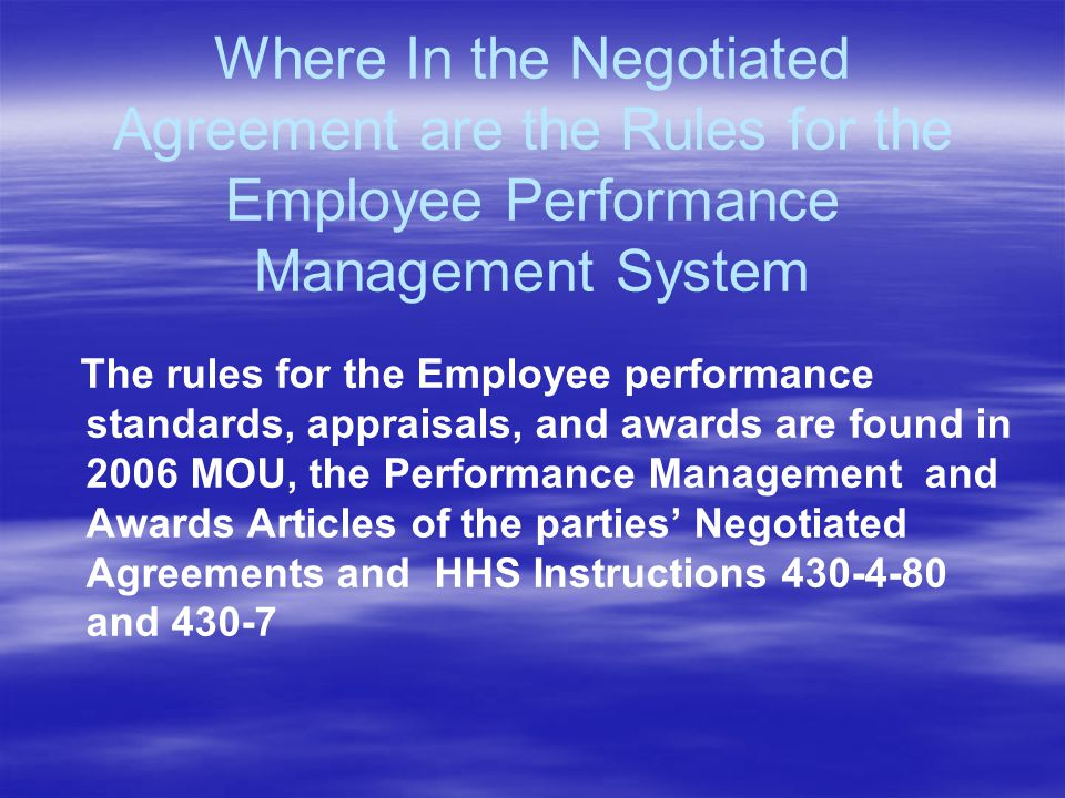 Where In the Negotiated Agreement are the Rules for the Employee Performance Management System
