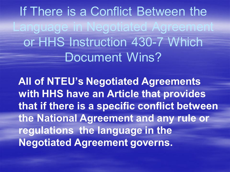 If There is a Conflict Between the Language in Negotiated Agreement or HHS Instruction 430-7 Which Document Wins