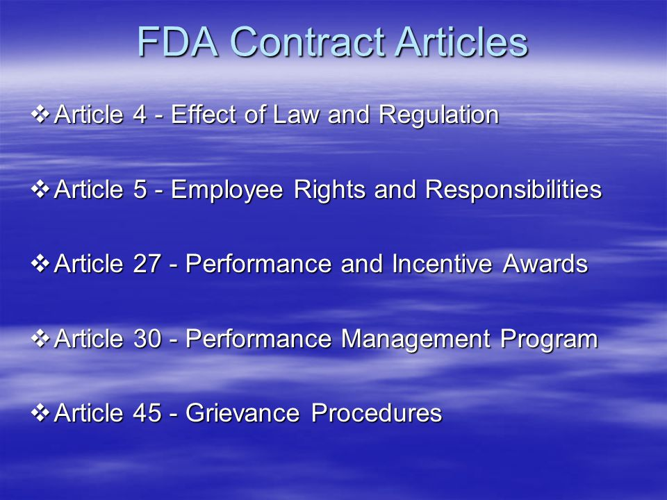 FDA Contract Articles Article 4 - Effect of Law and Regulation