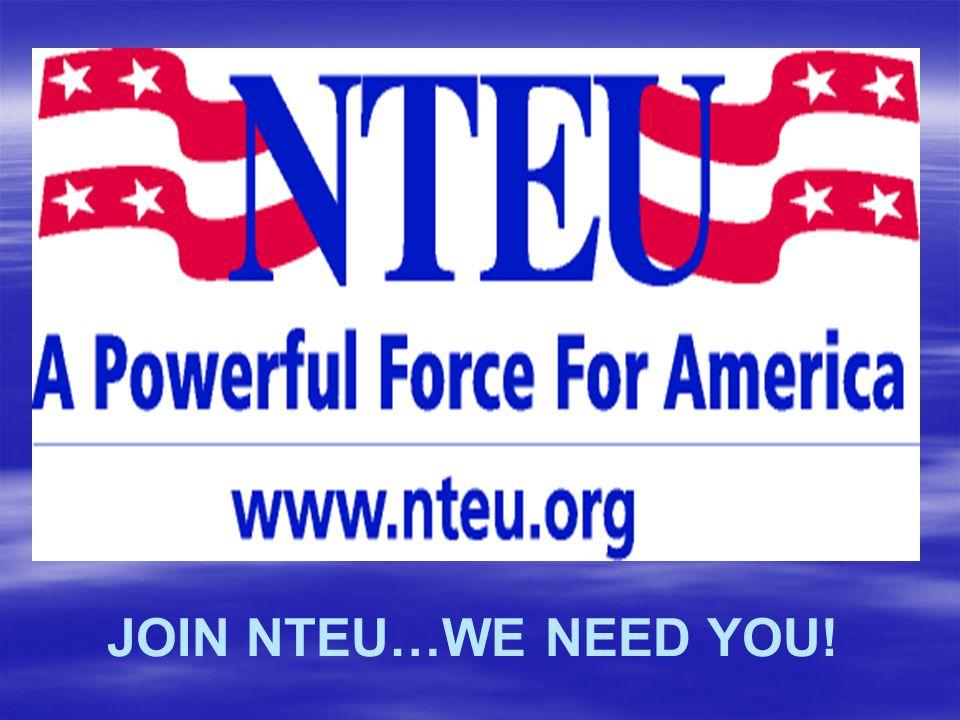 JOIN NTEU…WE NEED YOU!