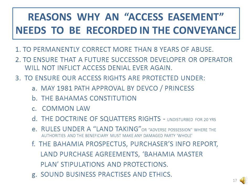 REASONS WHY AN ACCESS EASEMENT NEEDS TO BE RECORDED IN THE CONVEYANCE