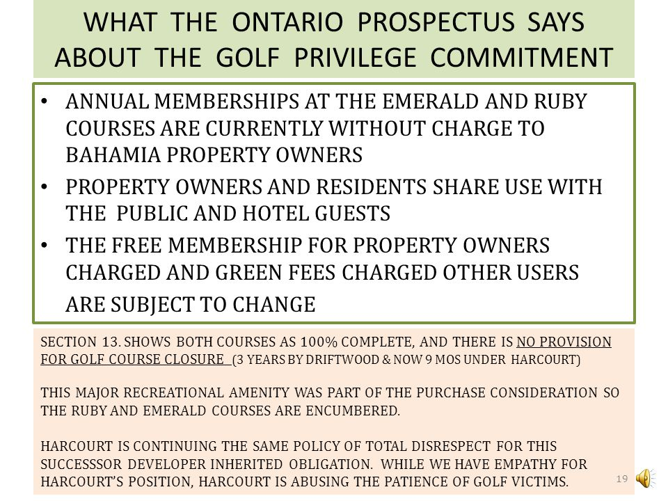 WHAT THE ONTARIO PROSPECTUS SAYS ABOUT THE GOLF PRIVILEGE COMMITMENT