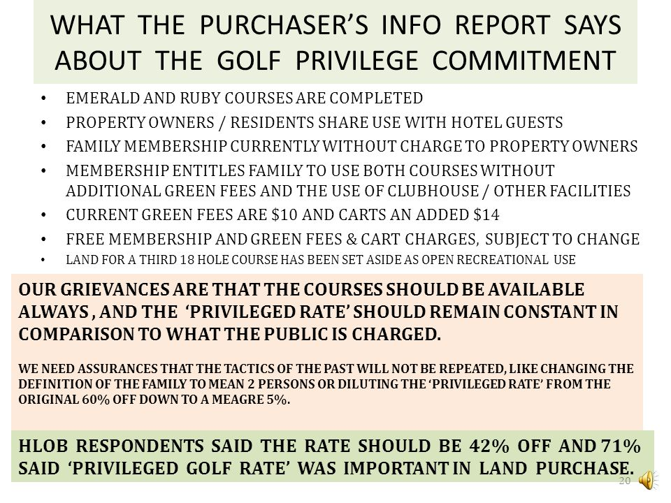 WHAT THE PURCHASER'S INFO REPORT SAYS ABOUT THE GOLF PRIVILEGE COMMITMENT