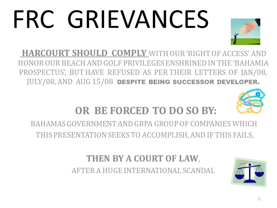 FRC GRIEVANCES OR BE FORCED TO DO SO BY: