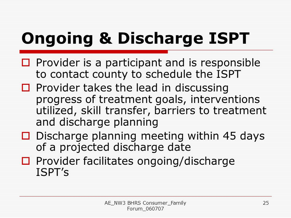 Ongoing & Discharge ISPT