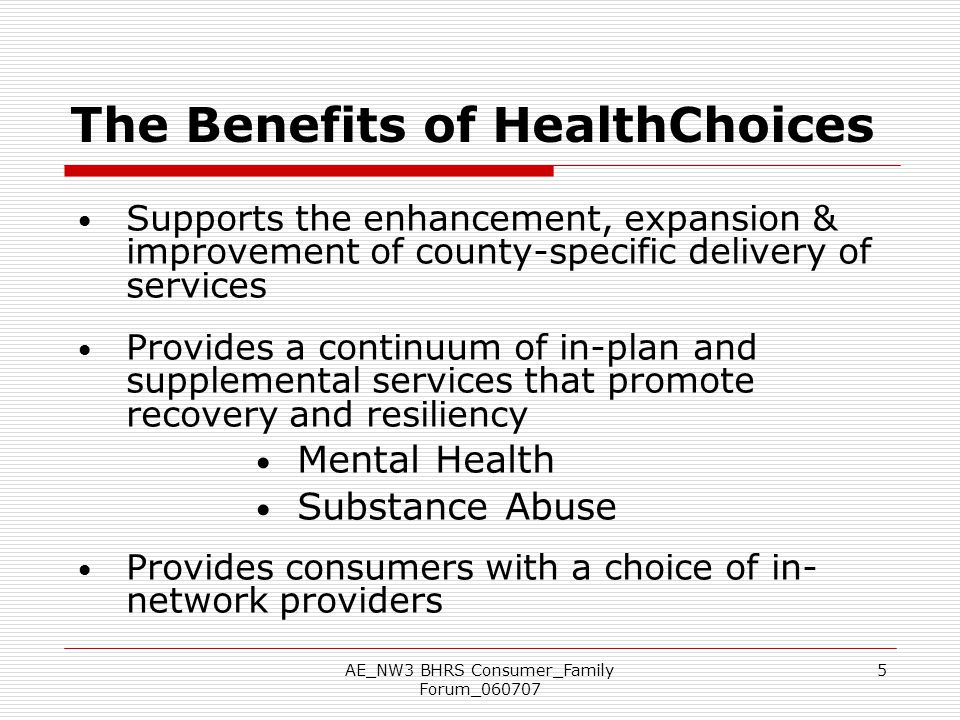 The Benefits of HealthChoices