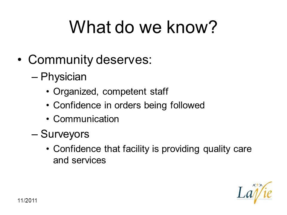 What do we know Community deserves: Physician Surveyors