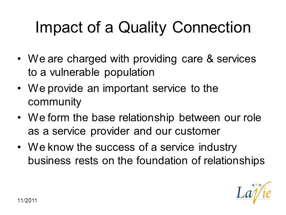 Impact of a Quality Connection