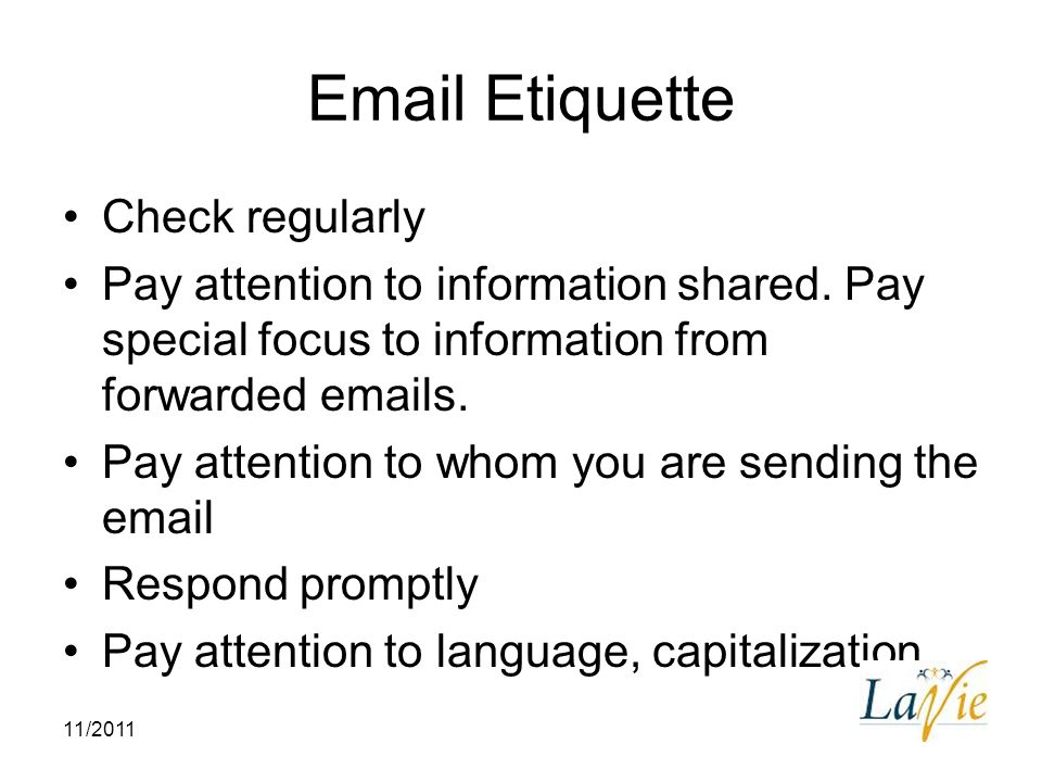 Email Etiquette Check regularly