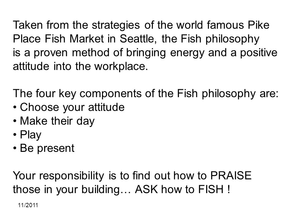 The four key components of the Fish philosophy are: