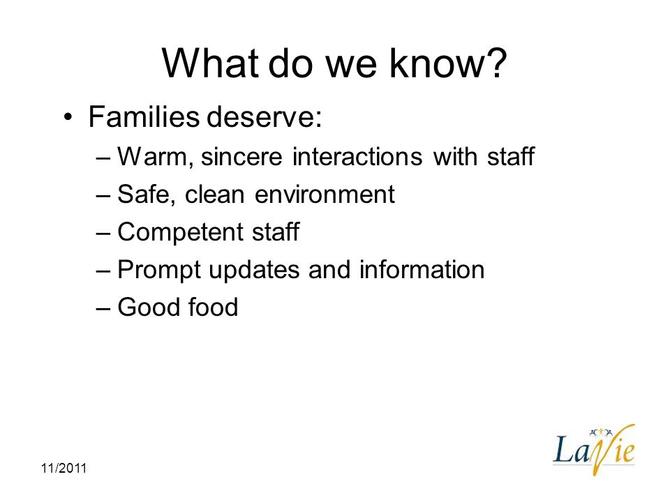 What do we know Families deserve: