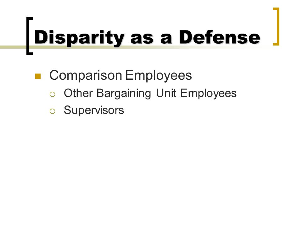 Disparity as a Defense Comparison Employees