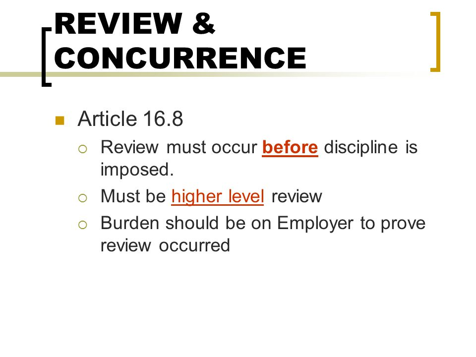 REVIEW & CONCURRENCE Article 16.8