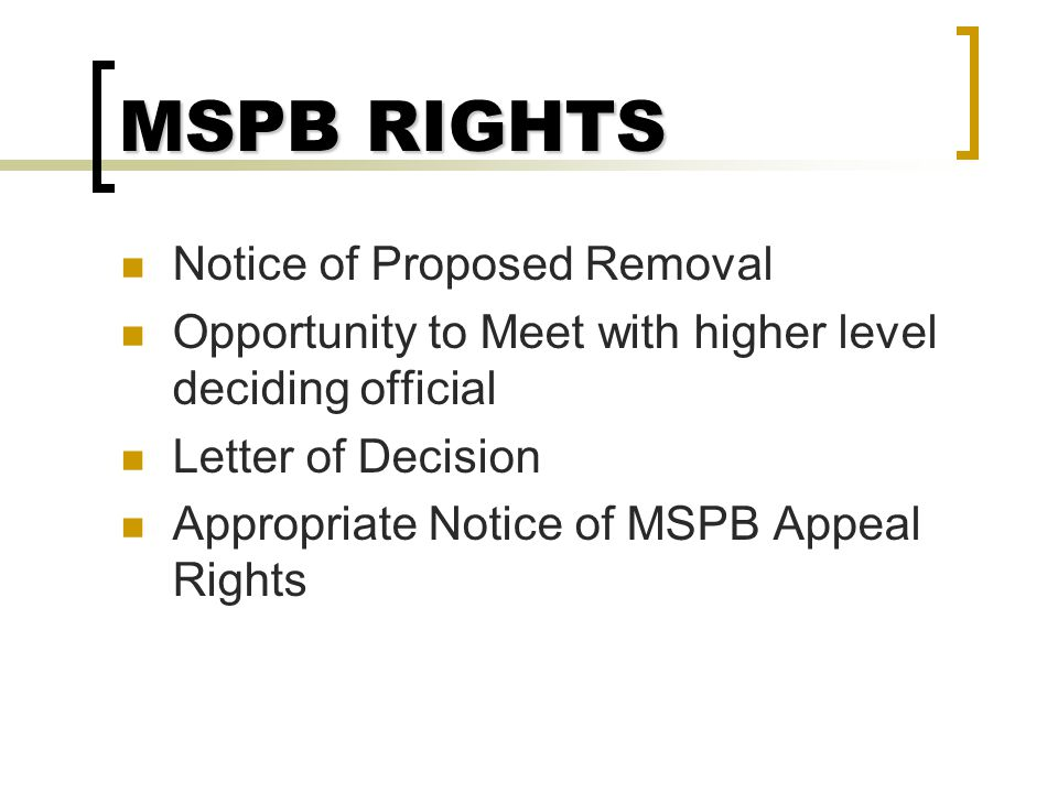 MSPB RIGHTS Notice of Proposed Removal