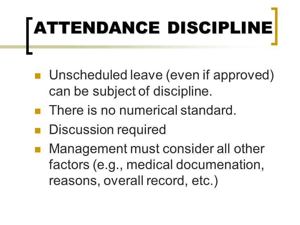 ATTENDANCE DISCIPLINE