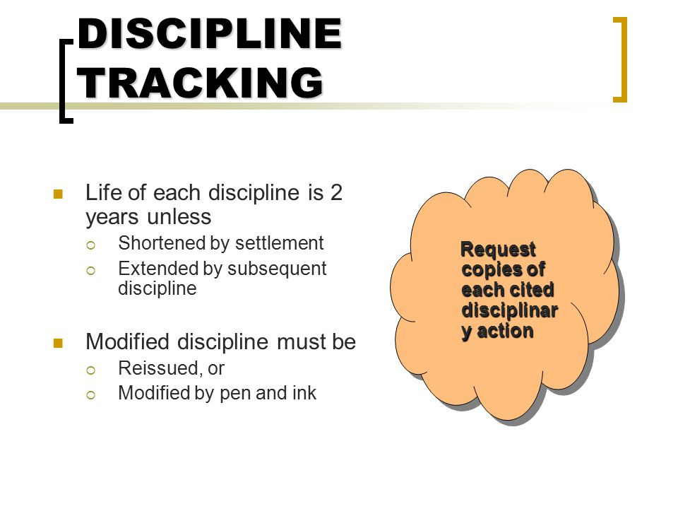 DISCIPLINE TRACKING Life of each discipline is 2 years unless