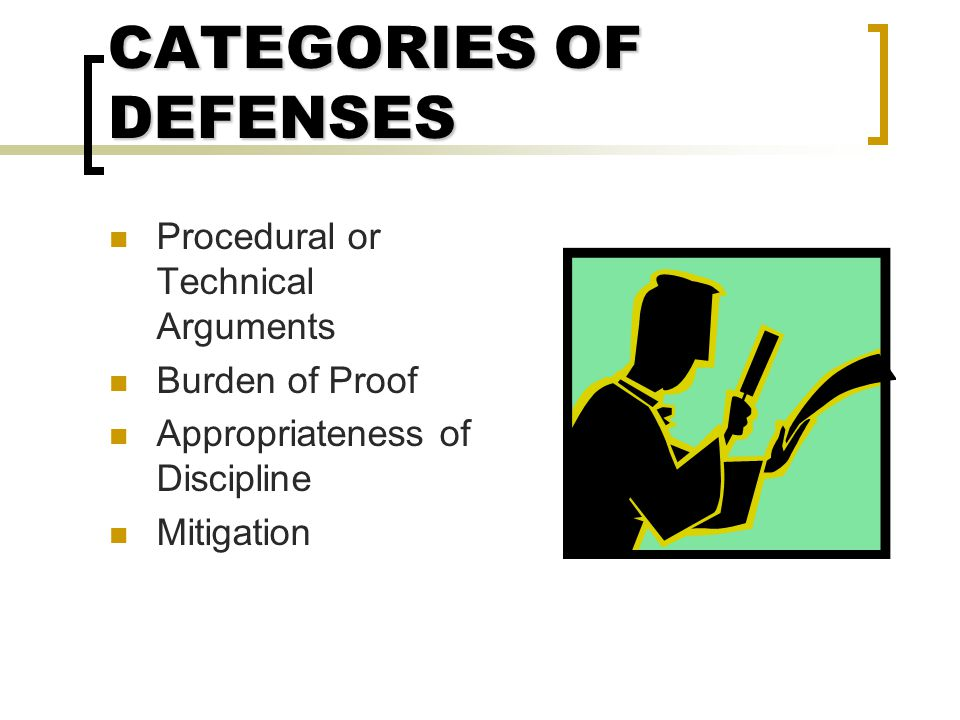 CATEGORIES OF DEFENSES