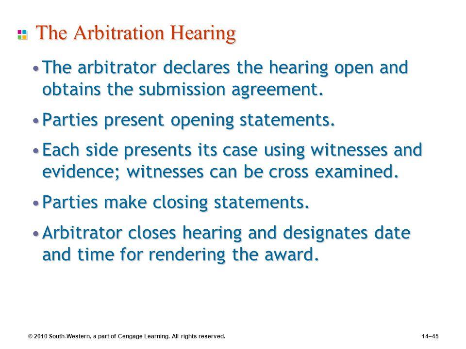 The Arbitration Hearing