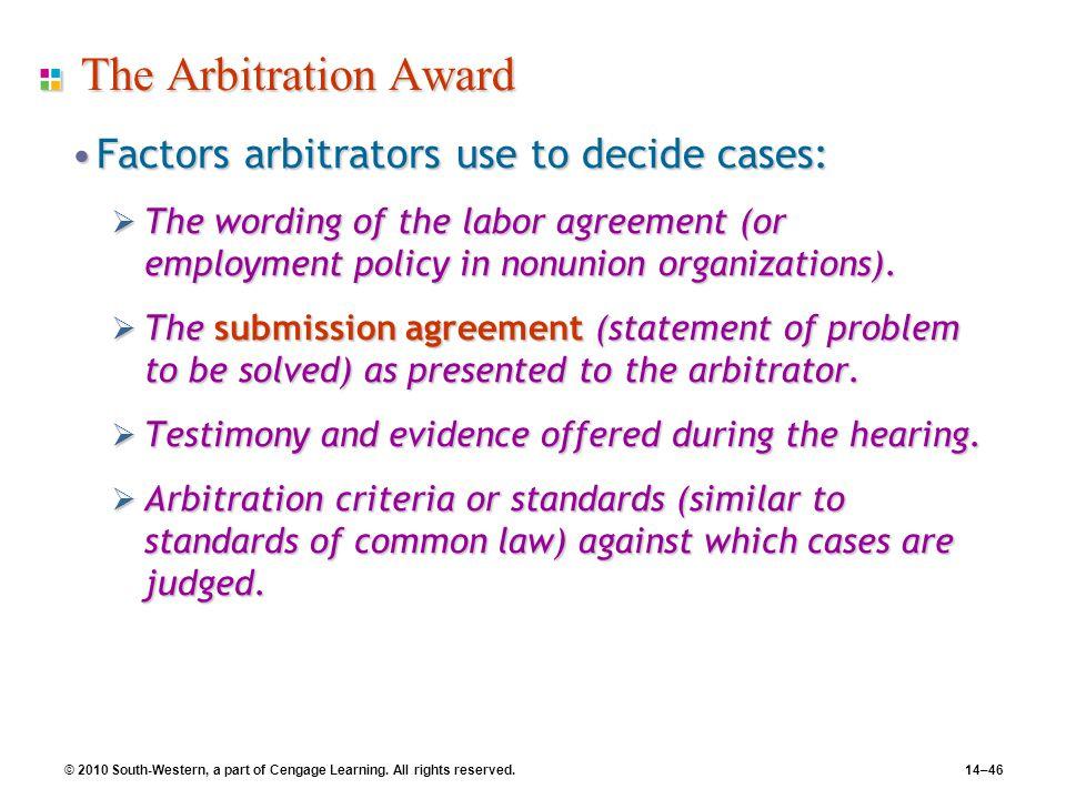The Arbitration Award Factors arbitrators use to decide cases: