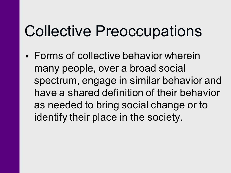 Collective Preoccupations