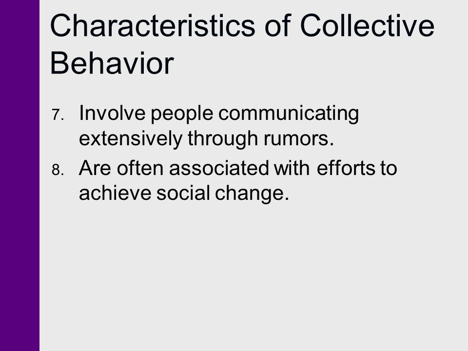 Characteristics of Collective Behavior