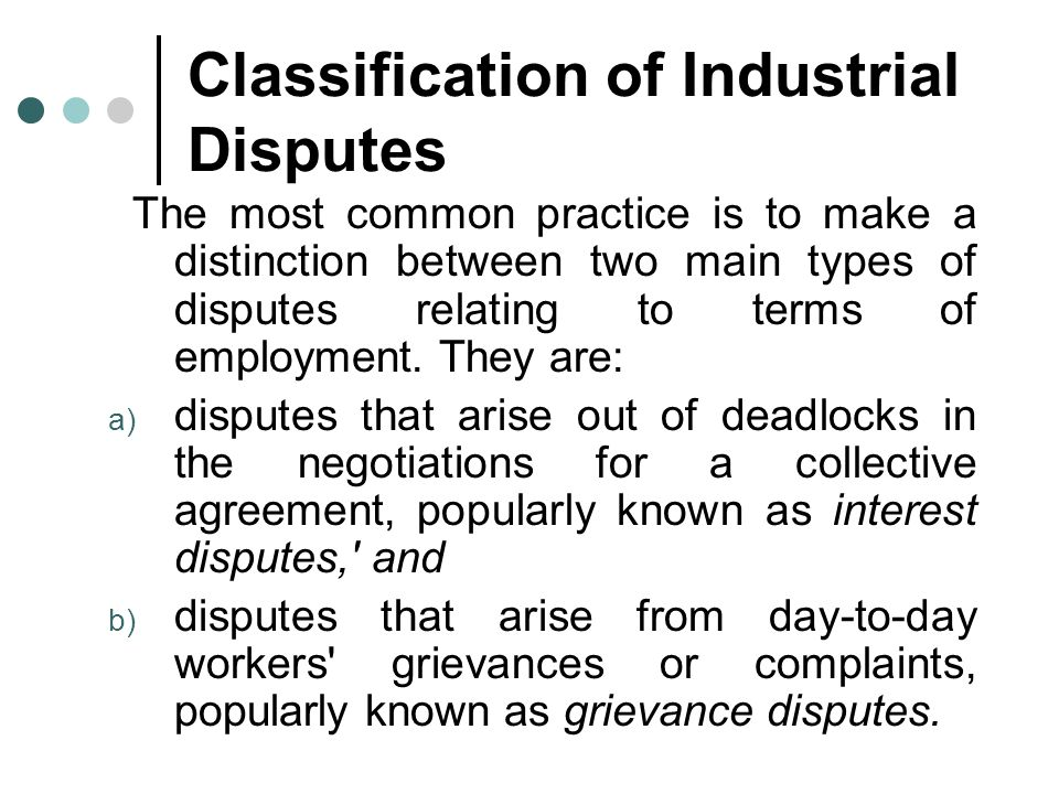 Classification of Industrial Disputes