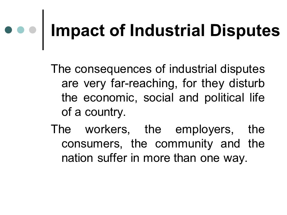 Impact of Industrial Disputes