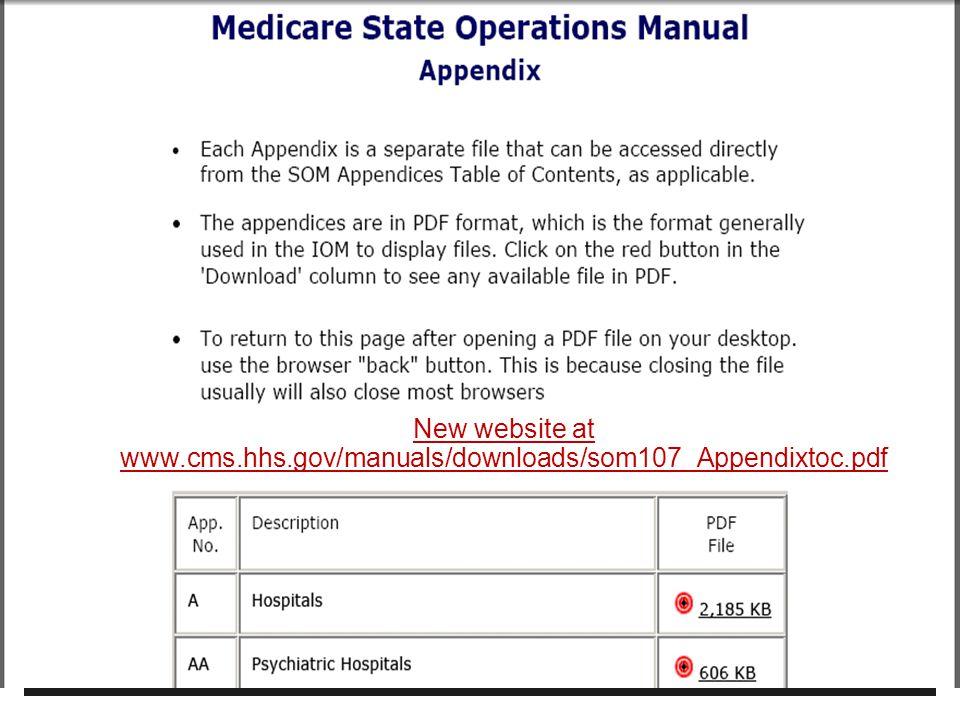 New website at www. cms. hhs. gov/manuals/downloads/som107_Appendixtoc