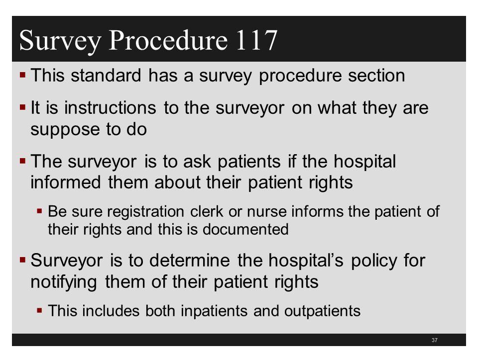 Survey Procedure 117 This standard has a survey procedure section